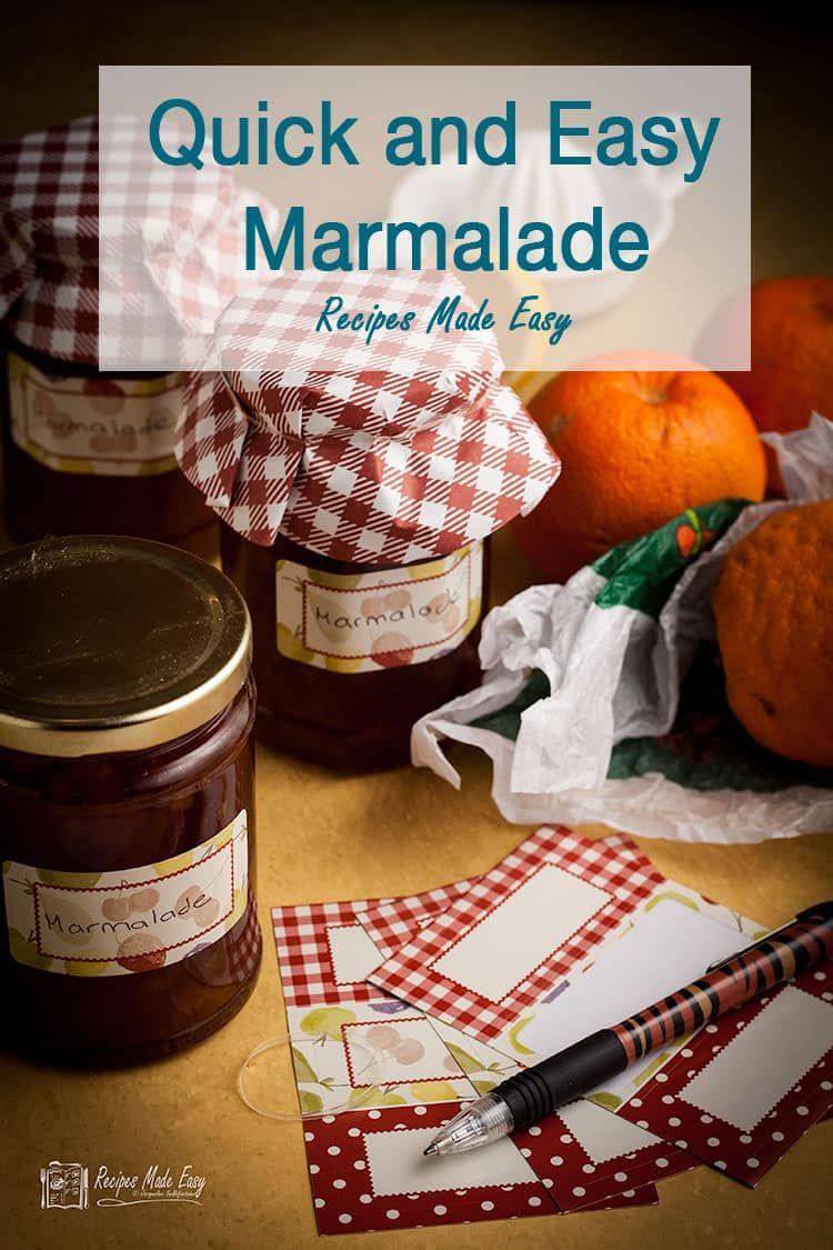 Quick and Easy Marmalade Recipe in 2020 Marmalade