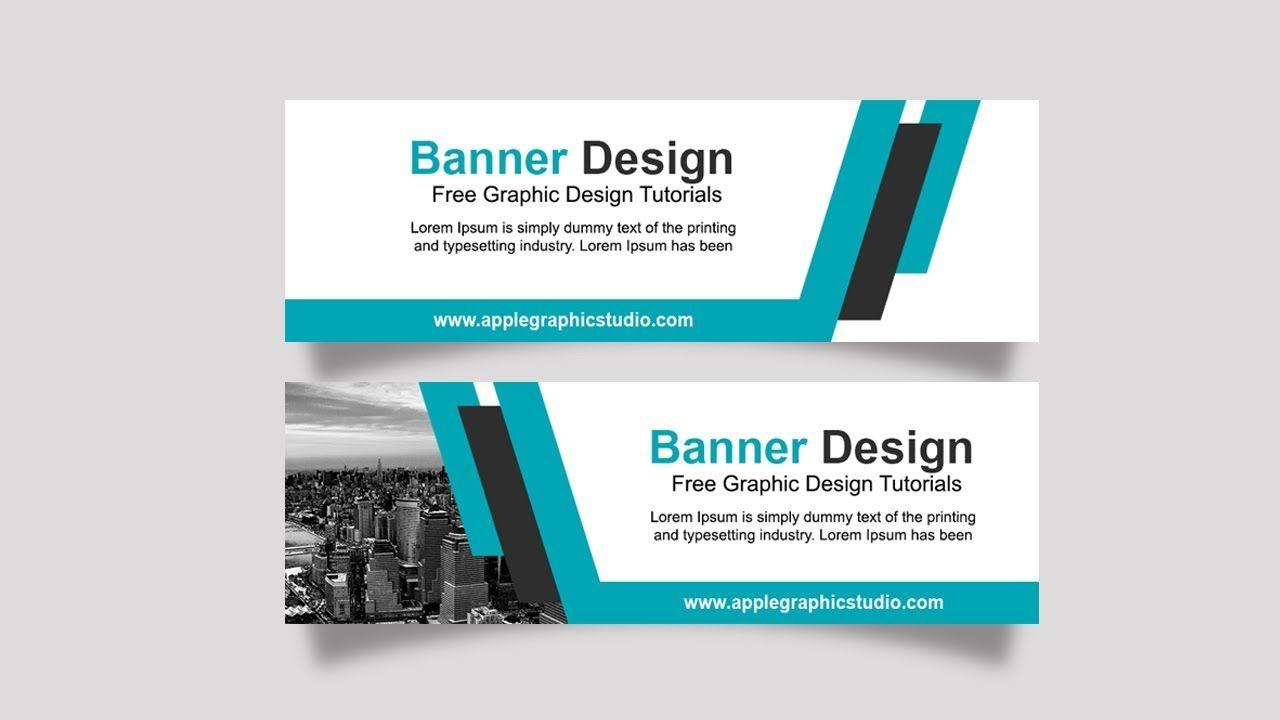 Business Banner Ad Design Tutorial Photoshop Cc Banner Ads Design Banner Design Business Banner