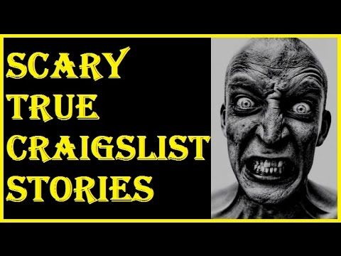 5 SCARY TRUE CRAIGSLIST STORIES TO KEEP YOU UP AT NIGHT