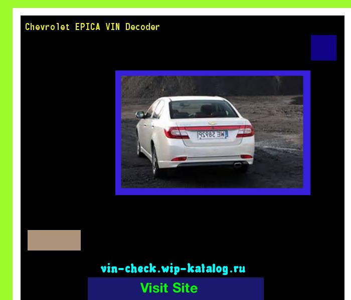 Chevrolet Epica Vin Decoder Lookup Chevrolet Epica Vin Number