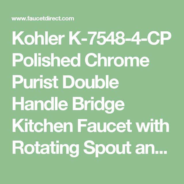Kohler K-7548-4-CP Polished Chrome Purist Double Handle Bridge ...
