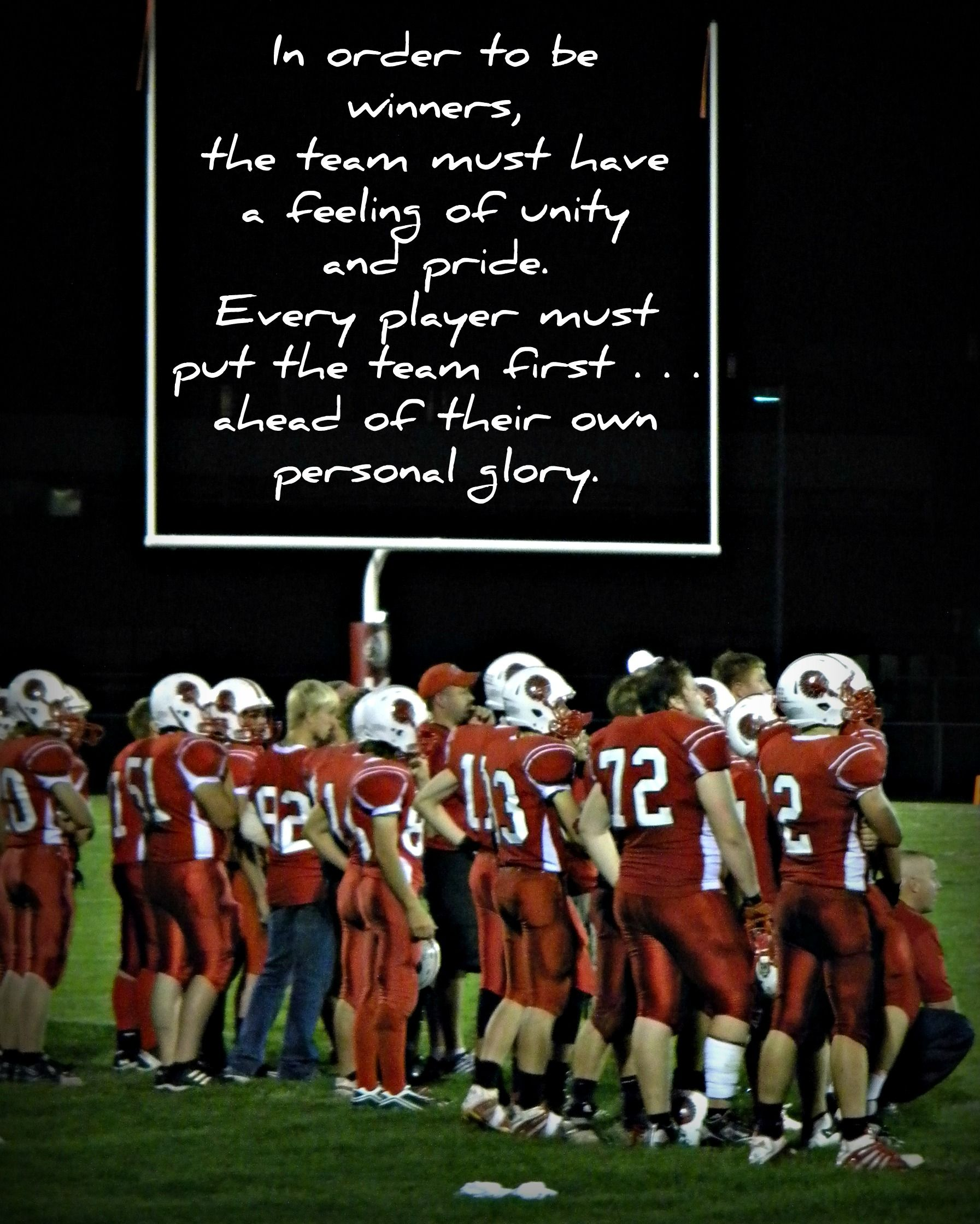 Team And Sacrifice Sports Motivational Quotes Football Football