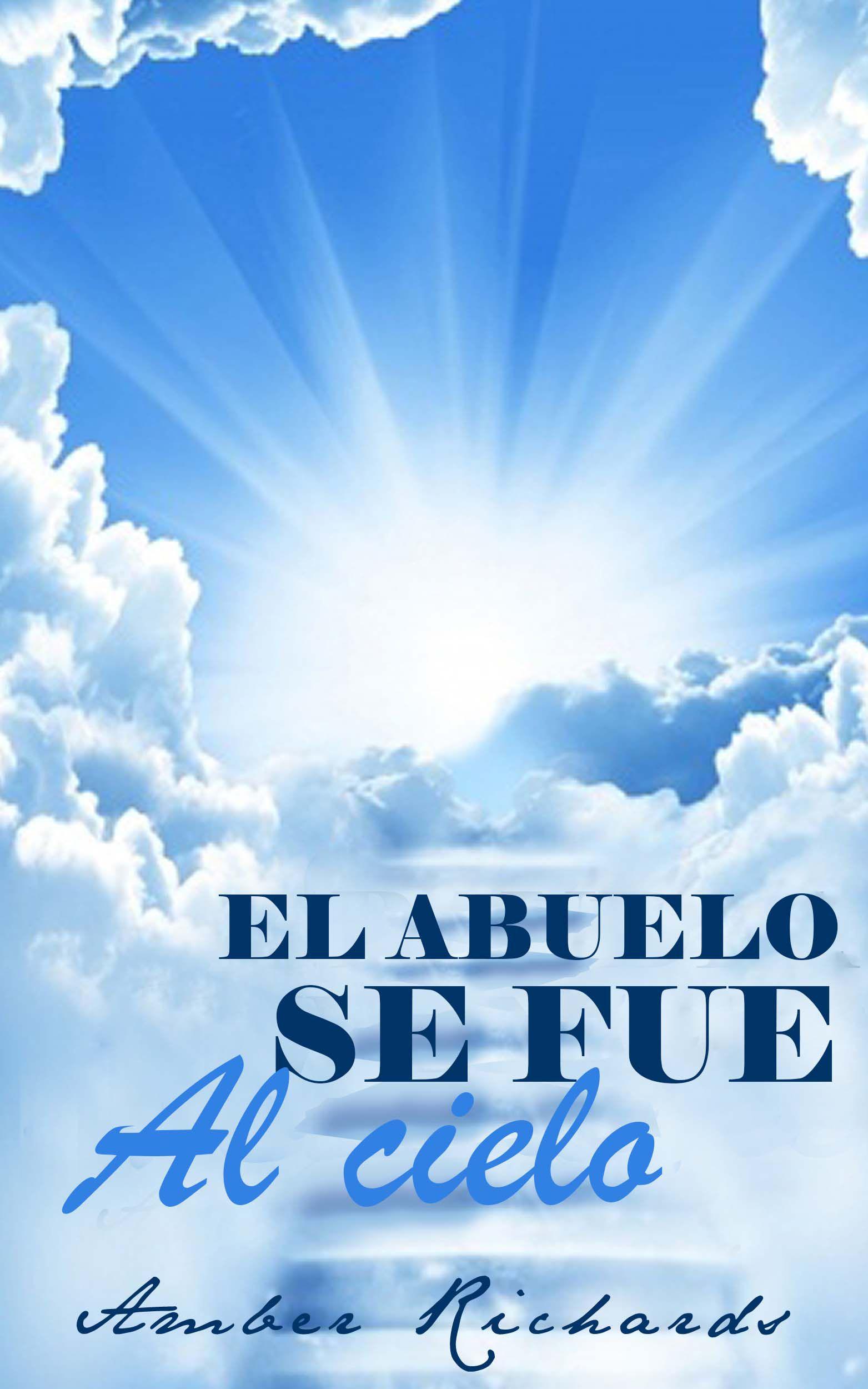 #Libro - El Abuelo Se Fue Al Cielo Spanish for los ninos