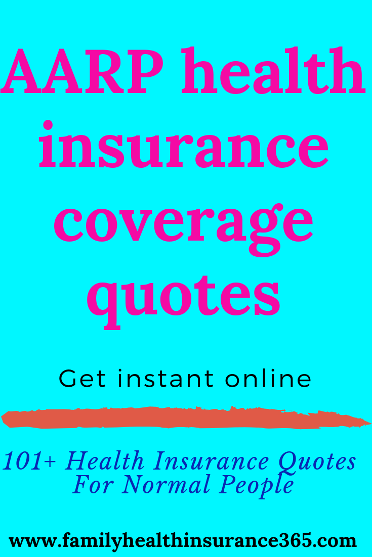 Aarp Health Insurance Coverage Quotes Get Instant Online