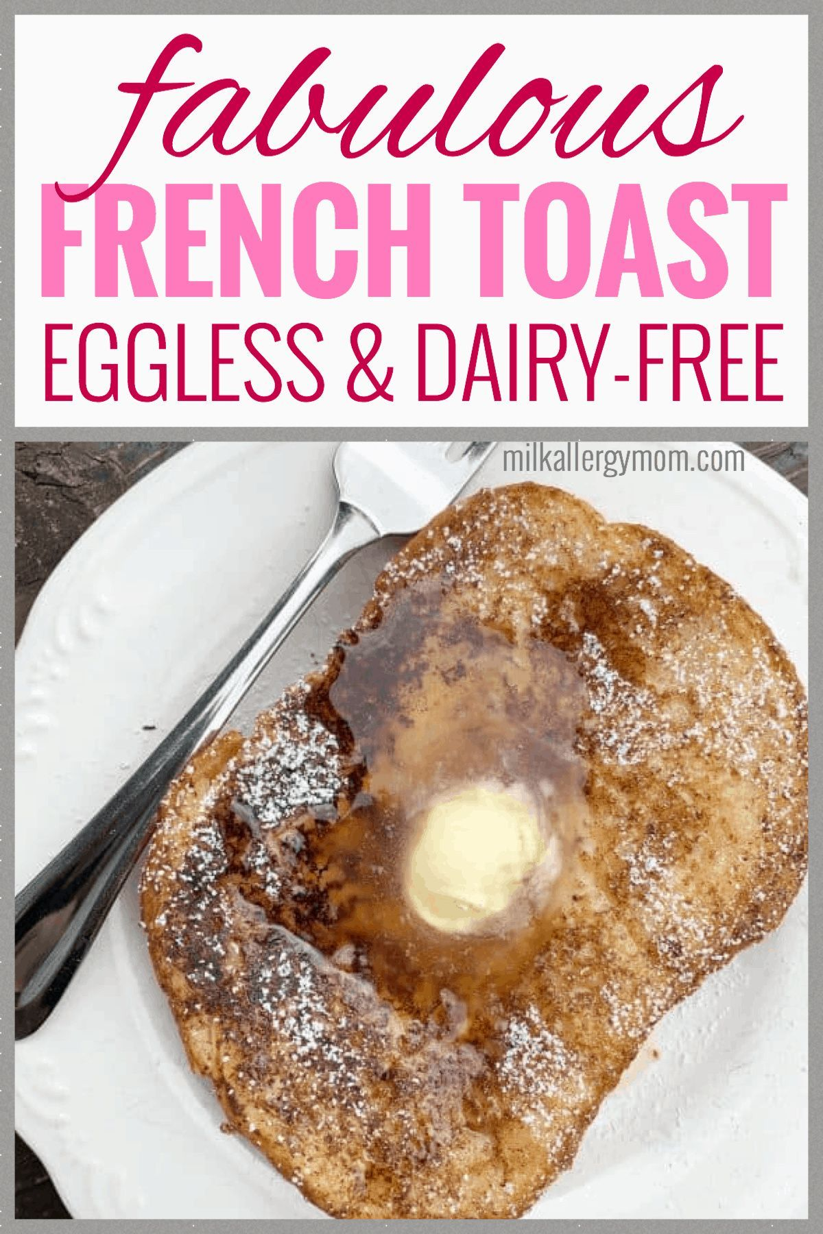 Eggless french toast dairyfree milk allergy mom video