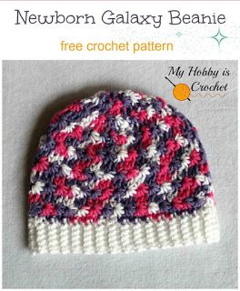 Free Crochet Pattern: Newborn Galaxy Beanie | My Hobby is Crochet