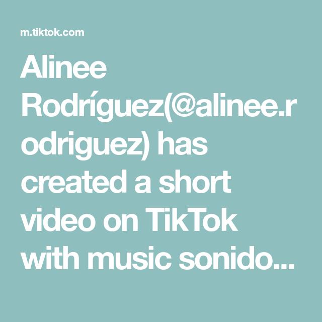 Alinee Rodríguez Alinee Rodriguez Has Created A Short Video On Tiktok With Music Sonido Original Paginas Para Comprar Acciones I Videos Music Rules Video