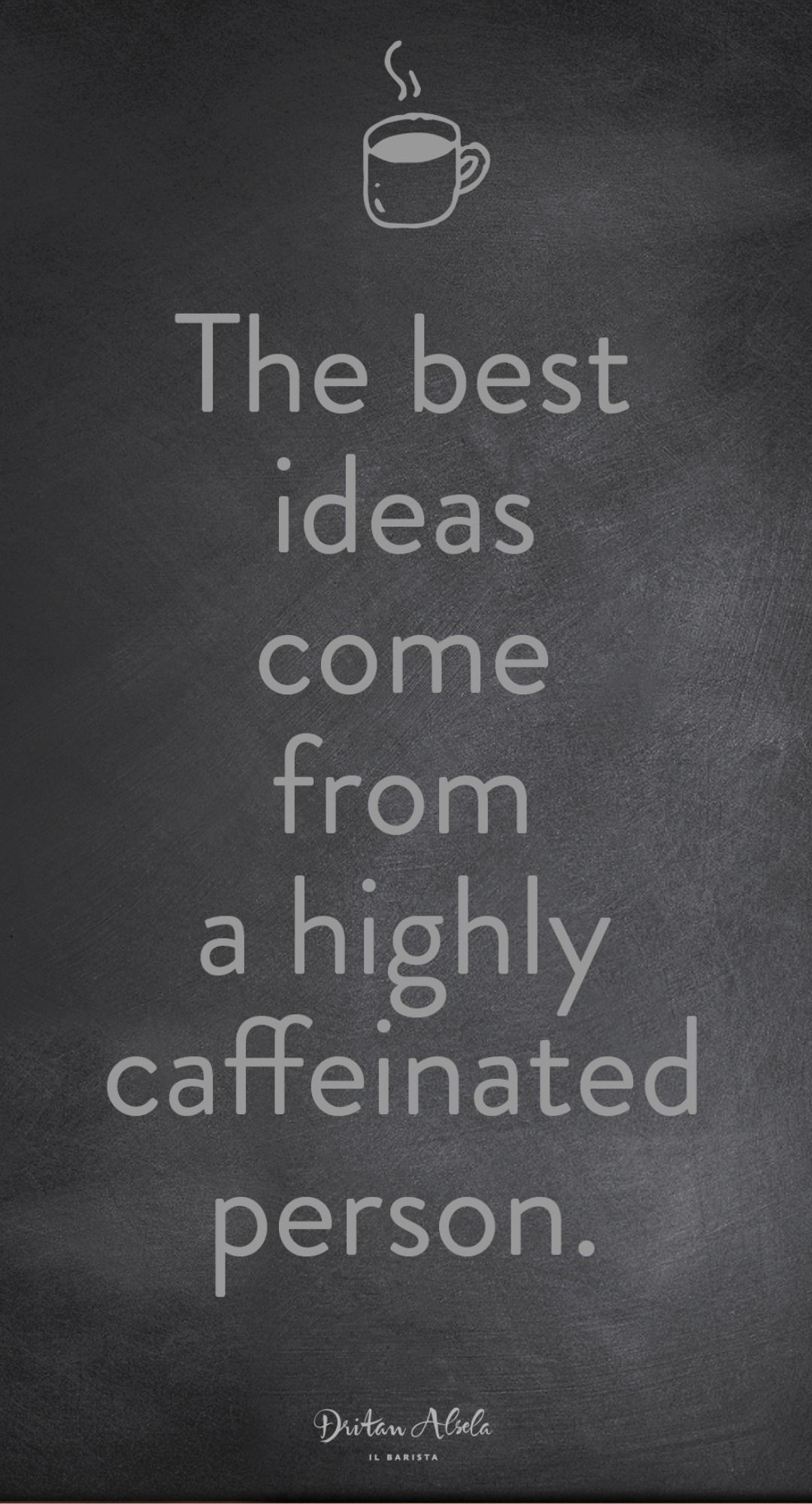 The Loveliest Coffee Quotes Coffee Quotes Coffee Humor Saturday Coffee
