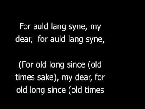 Auld Lang Syne With Lyrics By Douglas Maclean This Beautiful And