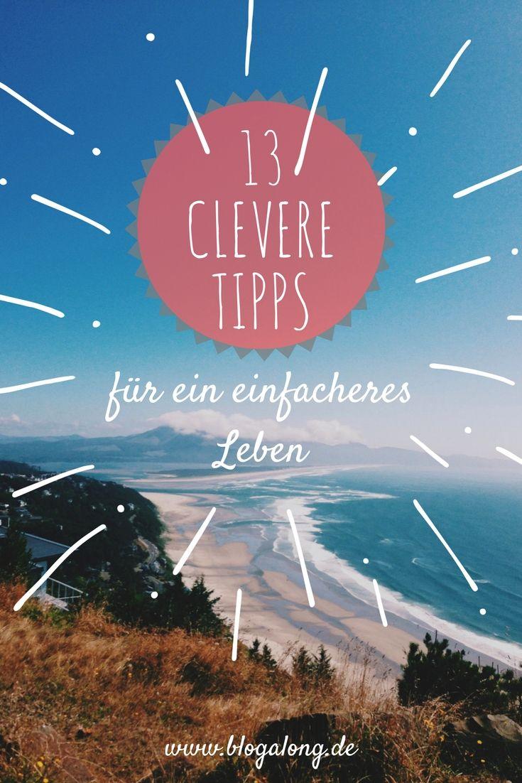 13 clevere Tricks für ein einfacheres Leben - blogalong.de