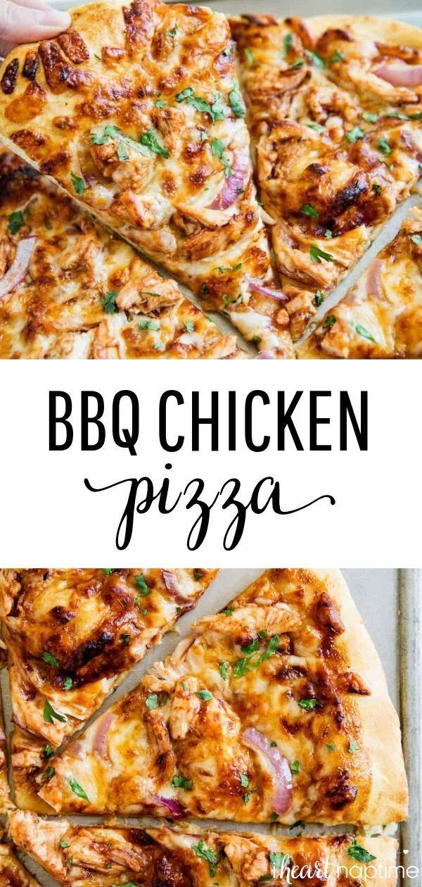 EASY BBQ Chicken Pizza Recipe - I Heart Naptime