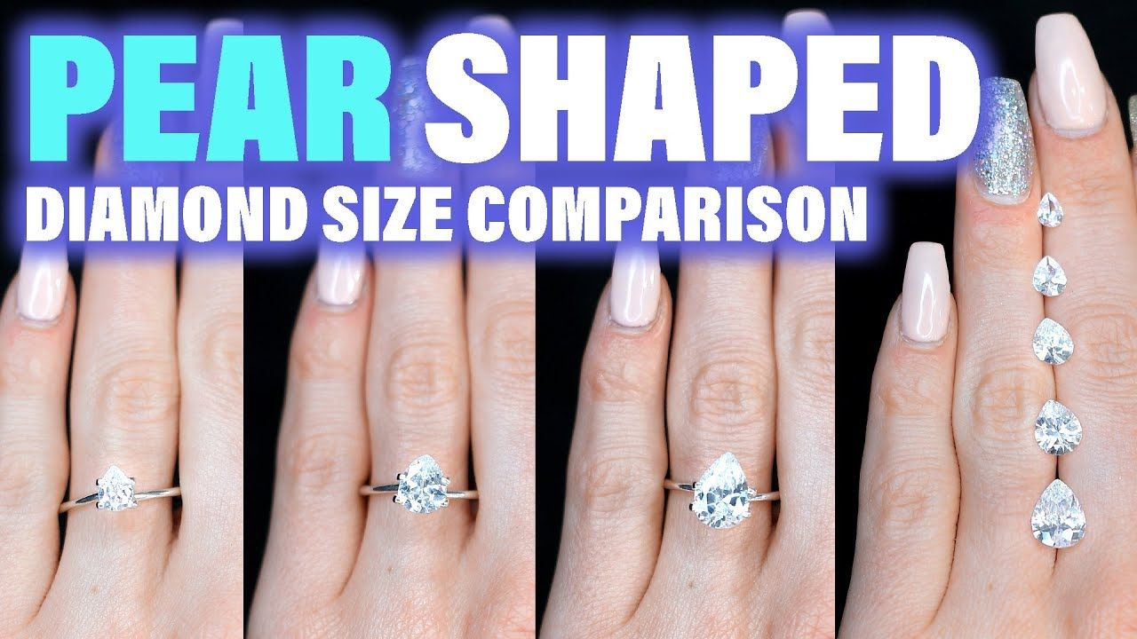 Pear Shaped Diamond Size Comparison On The Hand Finger Engagement Ring C Diamond Carat Size Pear Shaped Diamond Pear Shaped Engagement Rings