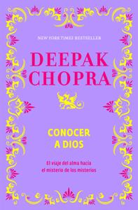 Descargar Ebook Online Conocer A Dios Libros En Pdf Pdf Epub Deepak Chopra Deepak Chopra Books Dios Free Ebooks
