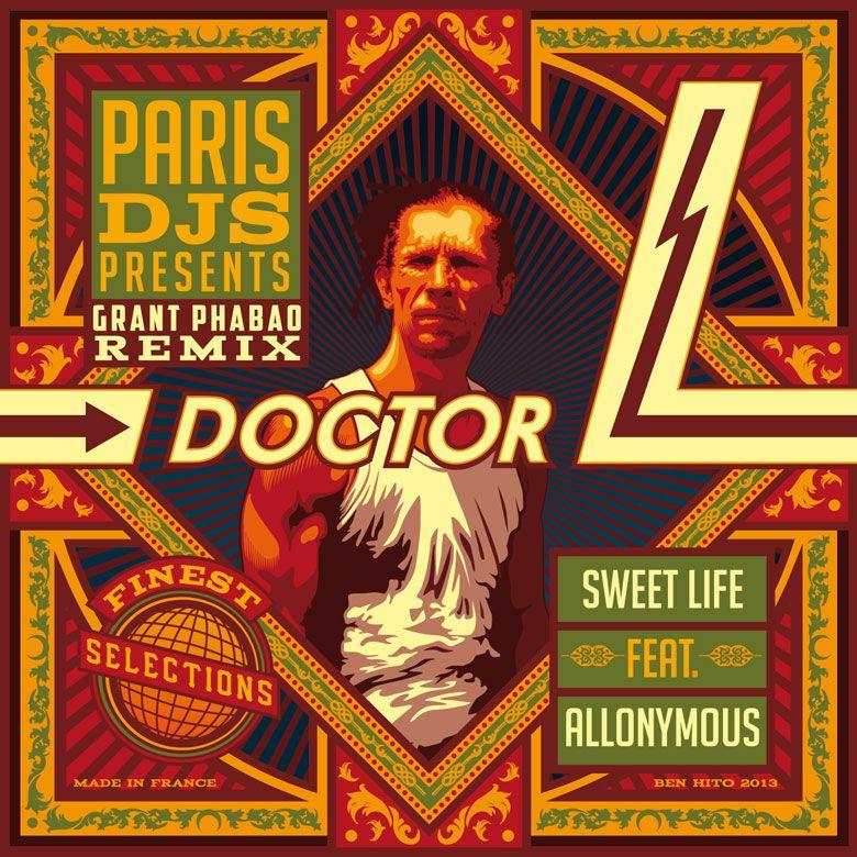 Doctor L / Sweet Life feat. Allonymous (Grant Phabao Remix) / Paris DJs