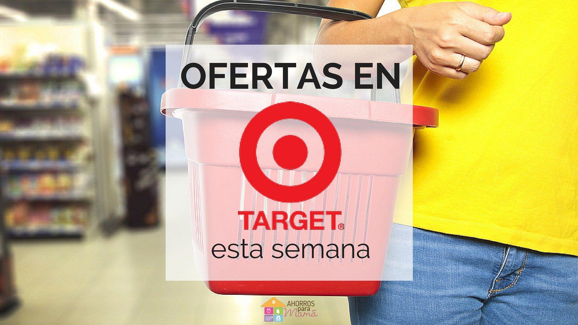 Target: Ofertas para la semana del 07/17 - 07/23 - Ahorros para Mamá