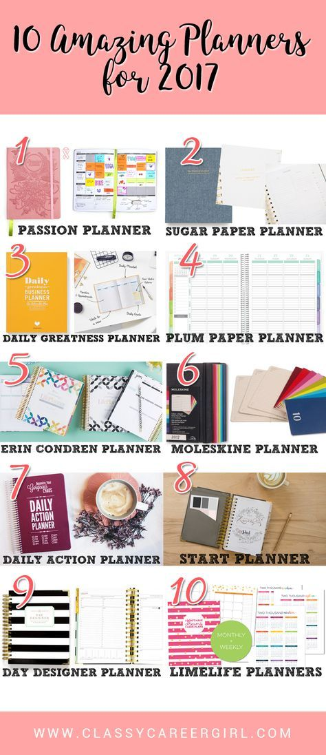 10 Best Planners For 2017 Planners, College organization and Journal