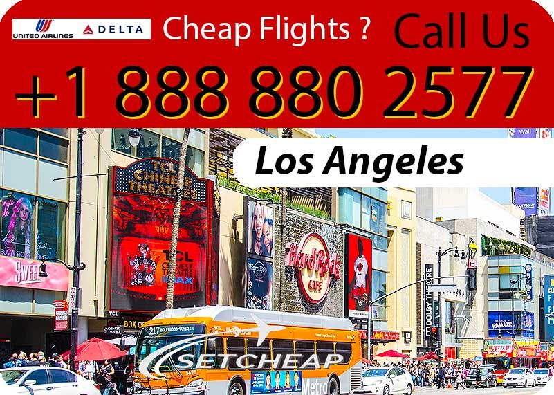 Visit Los Angeles getting very low cost ticket flights