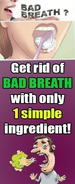 Image result for Get Rid Of Bad Breath For Good With One Ingredient