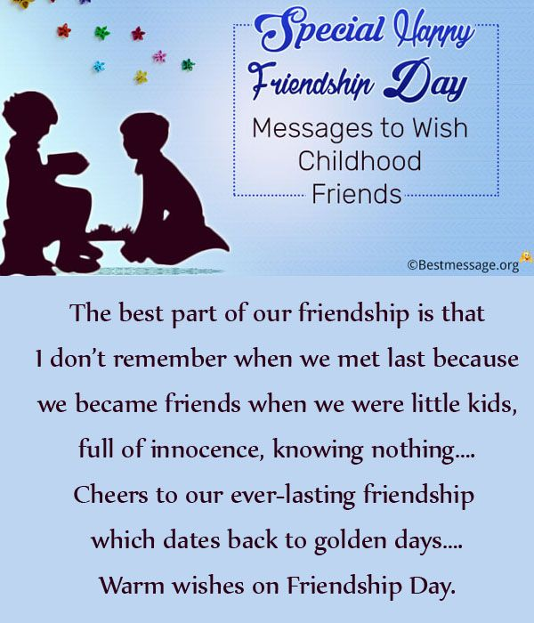 Special Happy Friendship Day Messages To Wish Childhood Friends Happy Friendship Day Happy Friendship Real Friendship Quotes