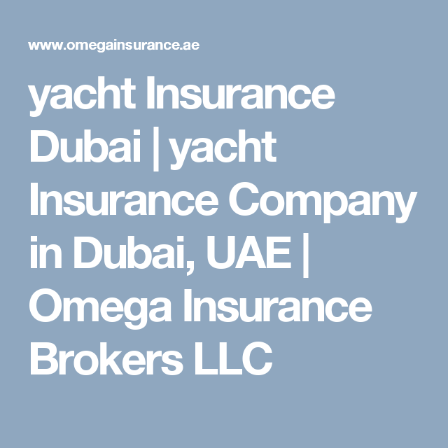 Yacht Insurance Dubai Uae Insurance Broker Insurance Brokers