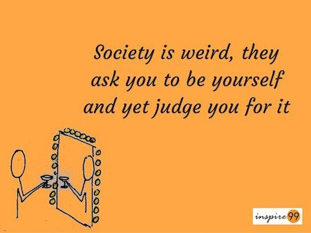 Society Quotes Magnificent Be Yourself In Society Quote Society Quotes And Being Yourself . Review
