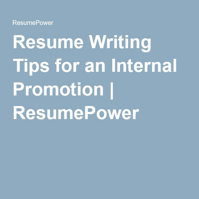Resume Writing Tips for an Internal Promotion ResumePower - promotion resume
