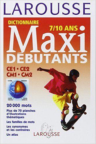 Dictionnaire Maxi Débutants 7 10 Ans Niveau Ce Cm Amazon Ca Collectif Books Book Library App Android Book Room Book