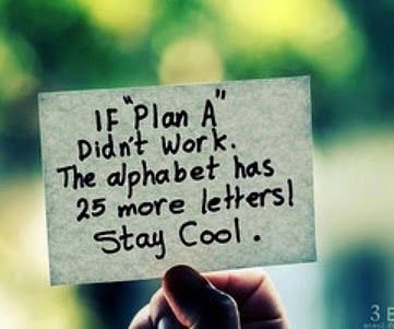 Plan A Words Life Quotes Inspirational Quotes