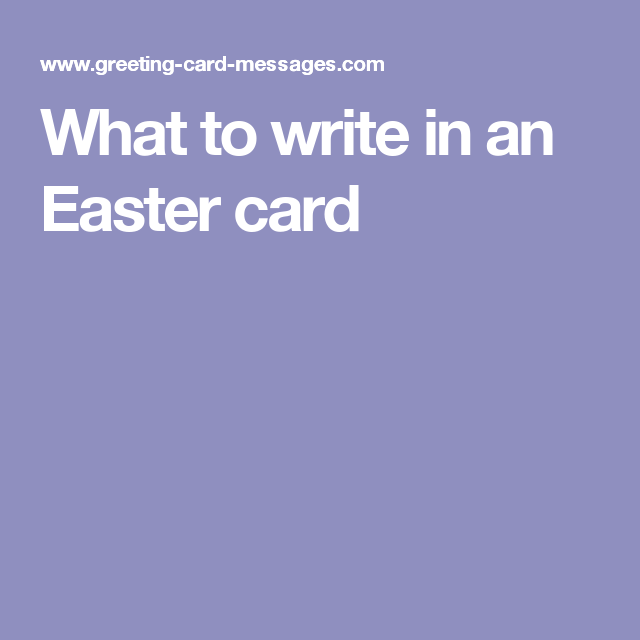 What to write in an Easter card