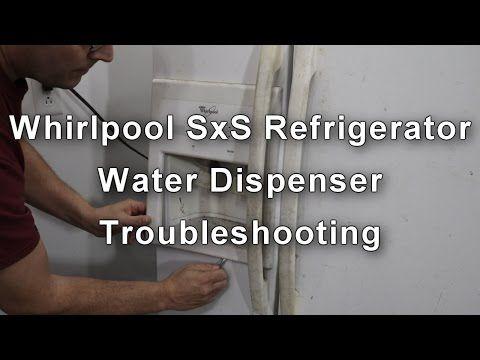 Whirlpool Refrigerator Water Dispenser Not Working How To Repair Youtube Whirlpool Refrigerator Water Dispenser Whirlpool