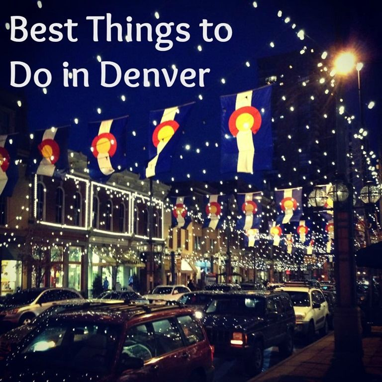 Best Things To Do In Denver Moving Colorado Road Trip