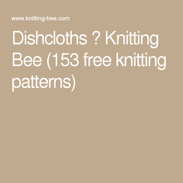 Dishcloths Knitting Bee 153 Free Knitting Patterns Knitting