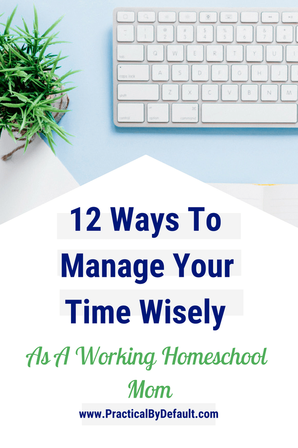 Make The Most Of Your Time 12 Time Management Tips For Working Moms is part of Organization Work Time Management - Are you working and working but accomplishing NOTHING  Learning to manage your time wisely is the key to getting things done on time and keeping your sanity