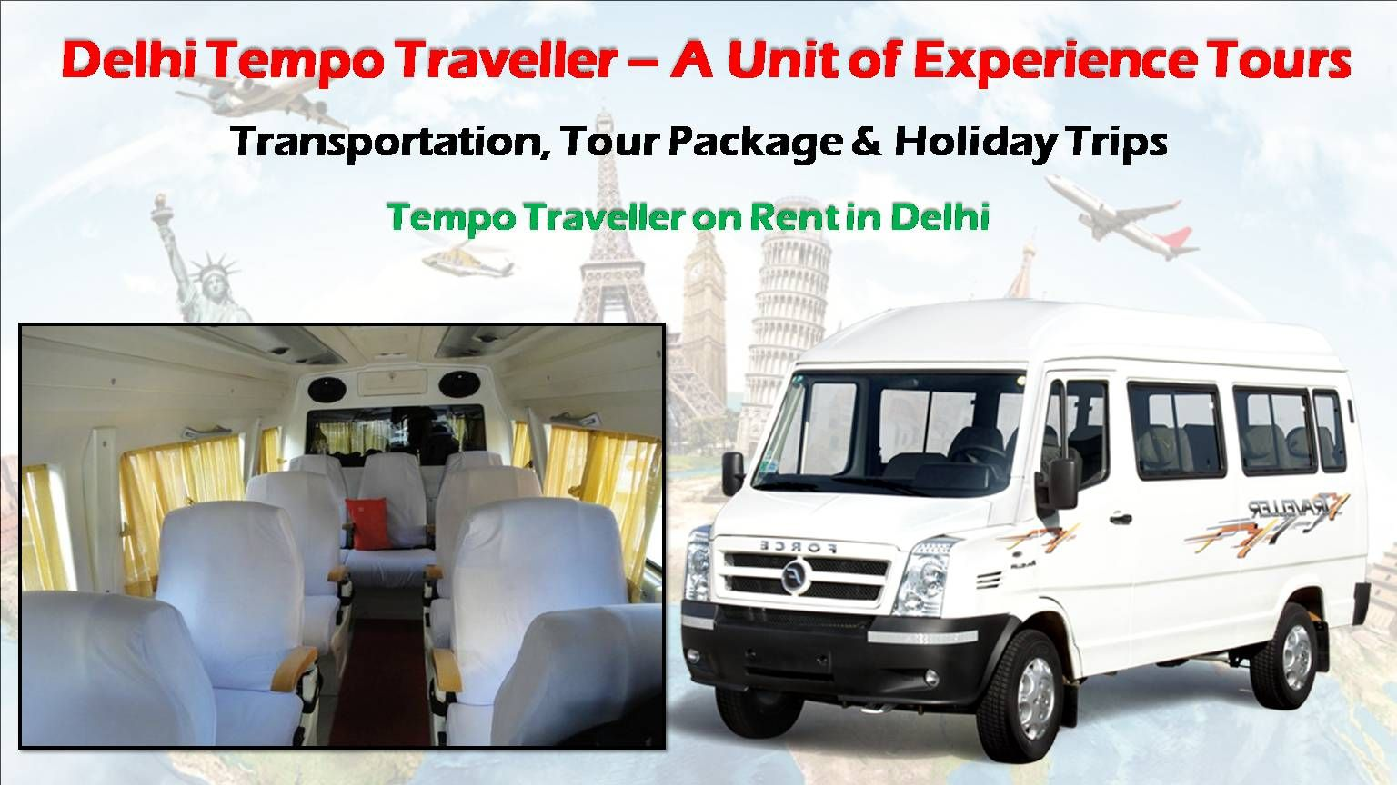 Delhi Tempo Traveller Is One Who Offers World Class Transportation Services To Tourists From Across The World Si Travel Marketing Travel Cheap Travel Insurance