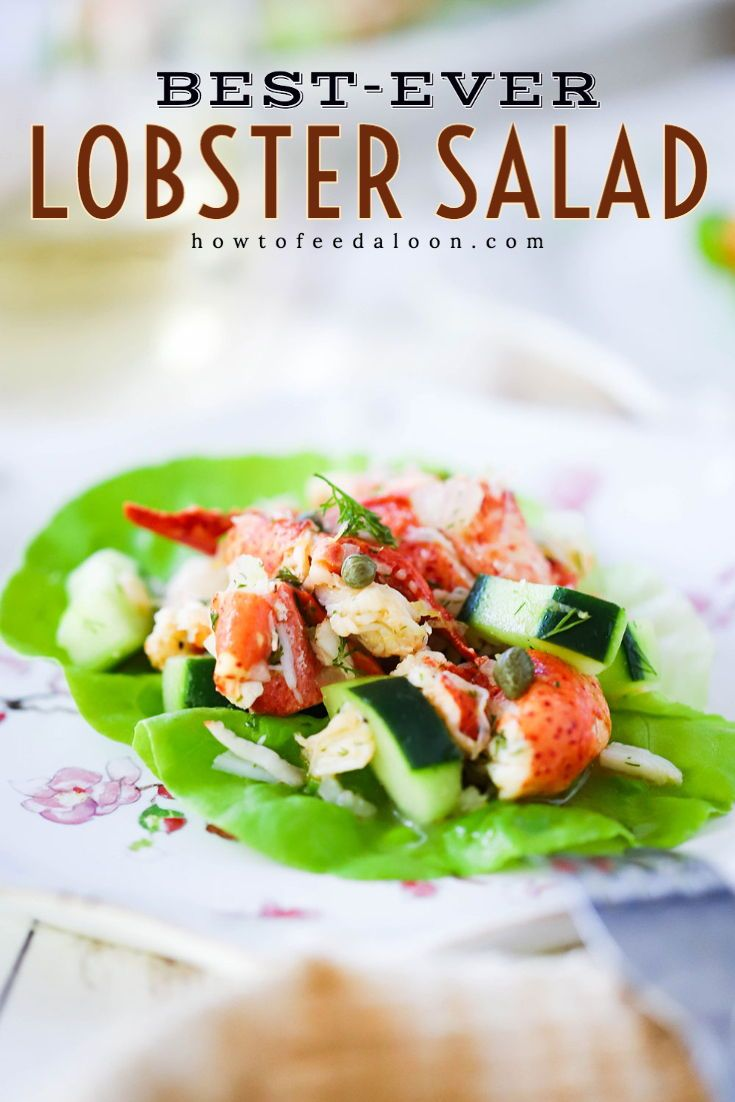 This Best-Ever Lobster Salad really is the best ever.  Loaded with fresh lobster meat, fresh cucumbers, dill, capers, and a bright lemon vinaigrette.  It doesn't get much better than that!   Get the complete recipe with ALL-NEW VIDEO on the blog!