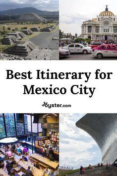 The Best Itinerary for Mexico City
