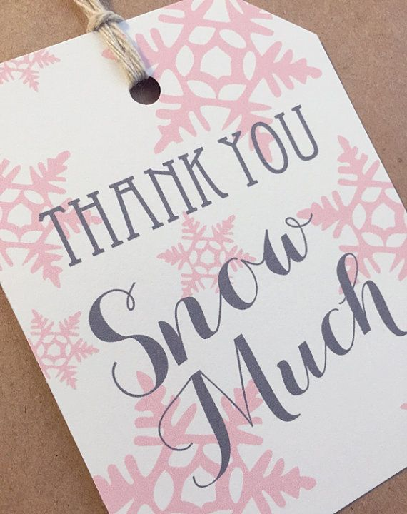 Printable Thank You Snow Much Tag Pink Christmas Snow Flake