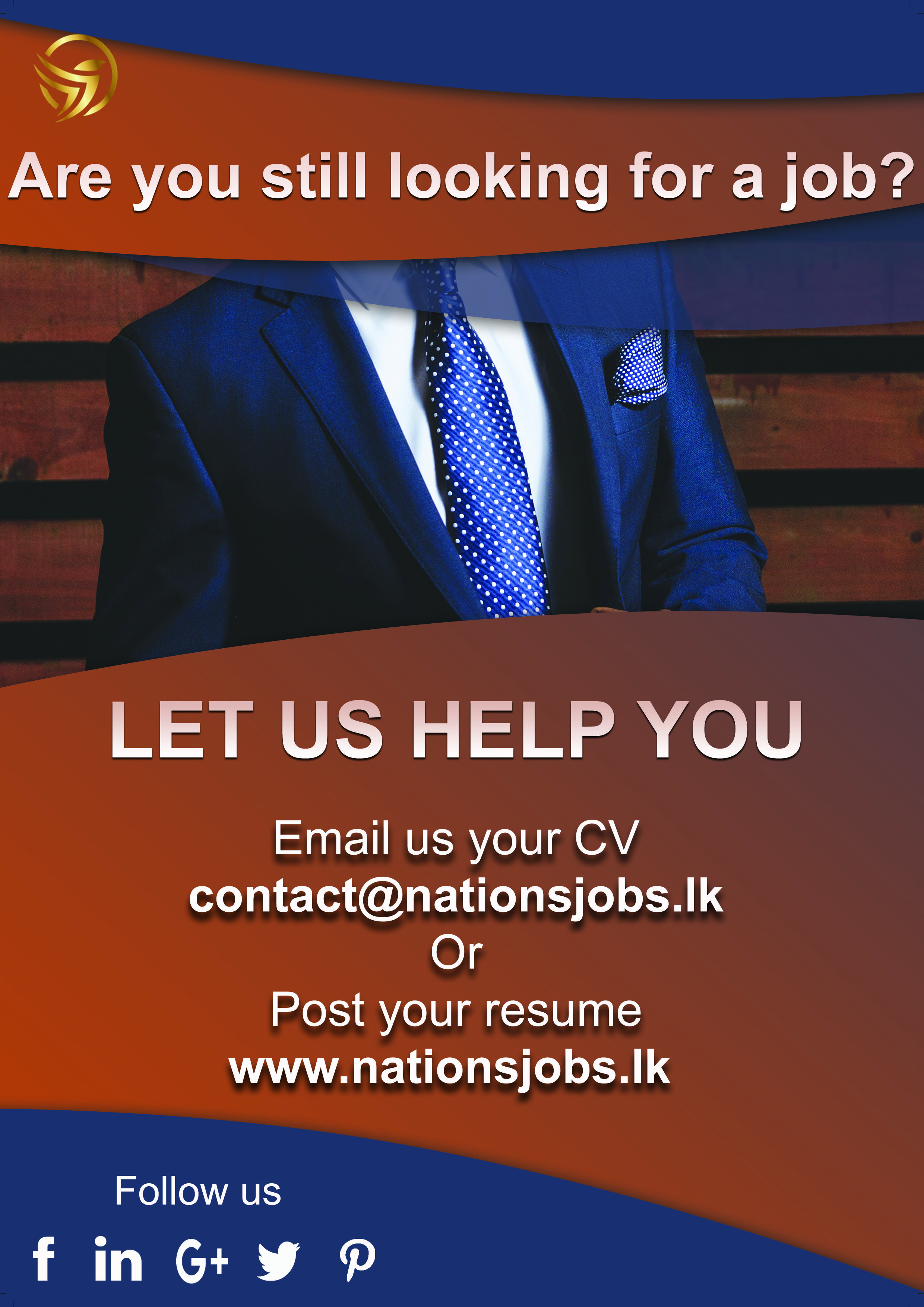 Are You Still Looking For A Job Let Us Help You Send Us Your Cv