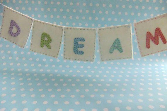 """Dream"" felt bunting on Etsy $25"