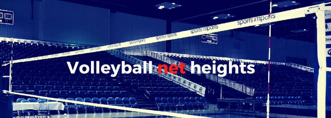 Volleyball Net Heights Men S Women S College Indoor Juniors Club High School Volleyball Net Height Volleyball News Coaching Volleyball