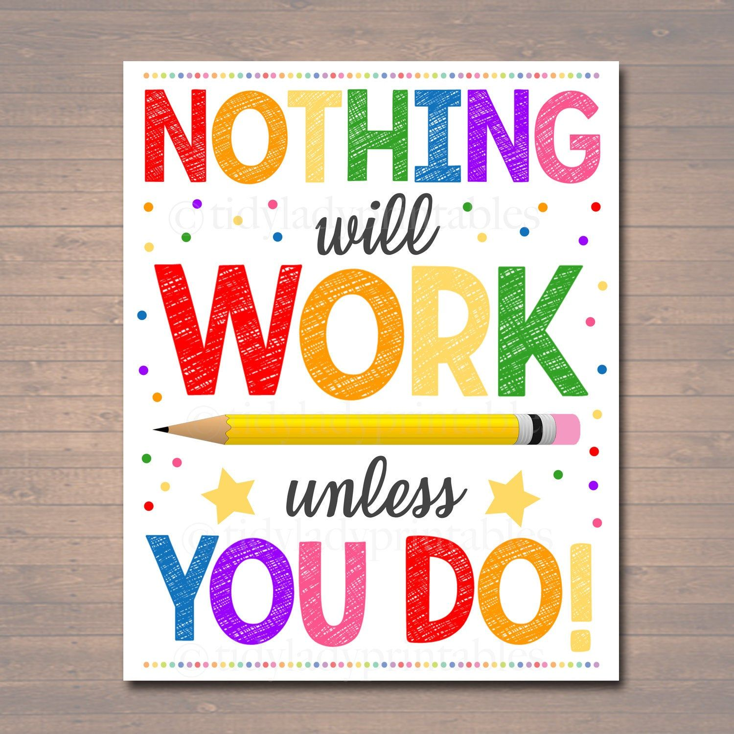 Nothing Will Work Unless You Do Motivational Classroom Etsy In 2020 Principal Office Decor Classroom Posters Principals Office