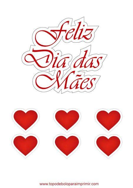 Topo De Bolo Dia Das Maes Para Imprimir Com Imagens Bolos Dia