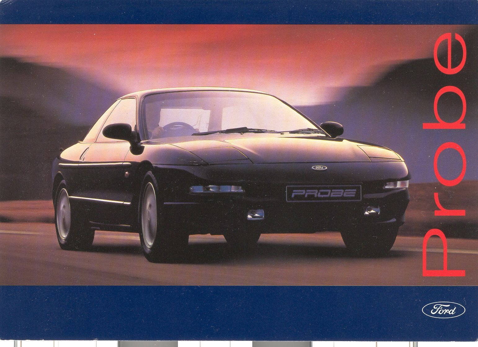 A Post Card From The Launch Of The Ford Probe Not Exactly Hot Though Ford Probe Ford Probe Ford Automotive Art