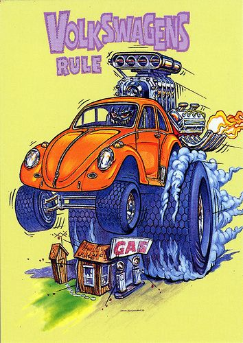 Rat Fink Ed Big Daddy Roth - Volkswagens Rule