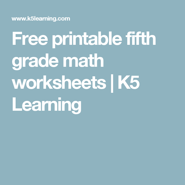 Free printable fifth grade math worksheets | K5 Learning | Parenting ...
