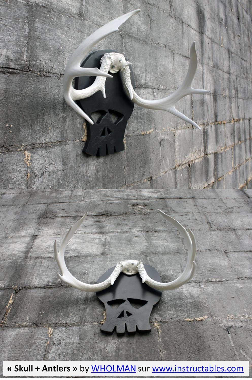 «Skull + Antlers»byWHOLMAN sur www.instructables.com