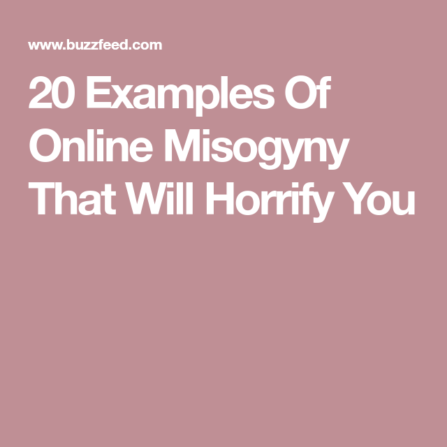 what is misogyny and provide an example of it