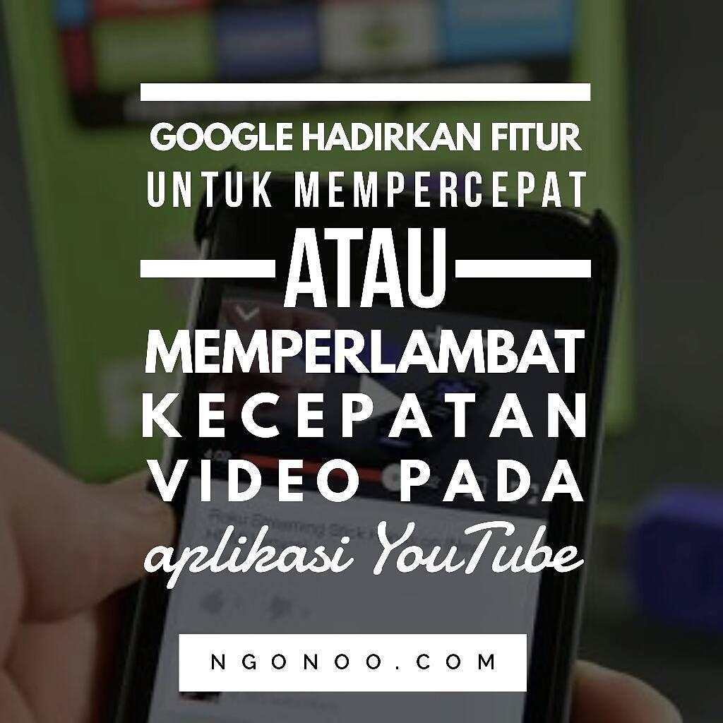 Https Ngonoo Com Google Meluncurkan Fitur Baru Yang Memungkinkan Pengguna Youtube Mempercepat Atau Memperlambat Kecepatan Playb Aplikasi Ios Aplikasi Youtube