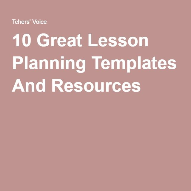 10 Great Lesson Planning Templates And Resources   New Teacher ...