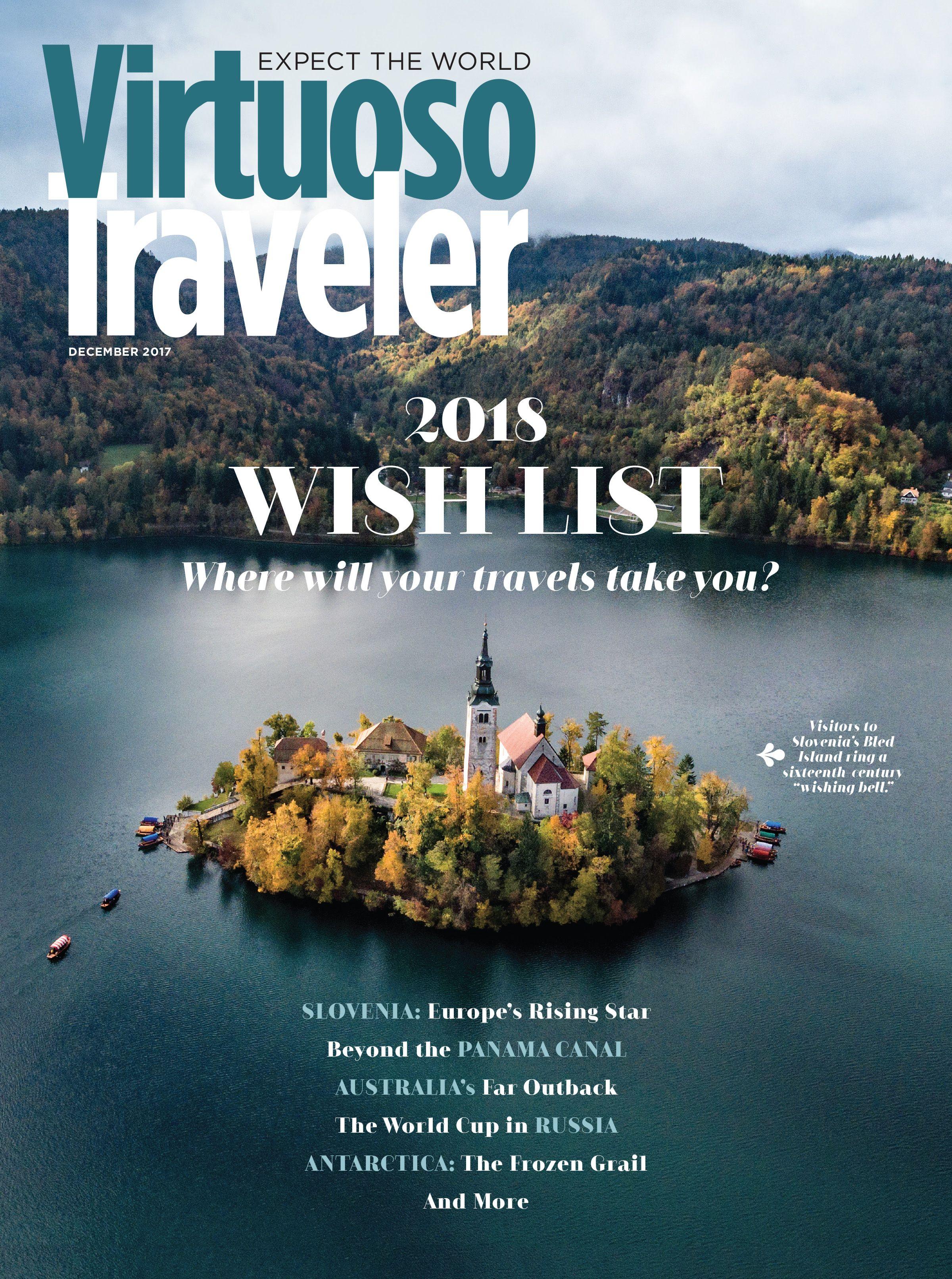 traveler: december 2017 | our magazines | travel, trip advisor